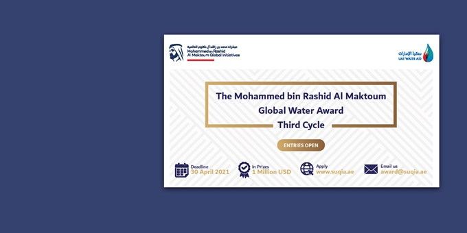 Entries Open for the 3rd Cycle of the Mohammed bin Rashid Al Maktoum Global Water Award